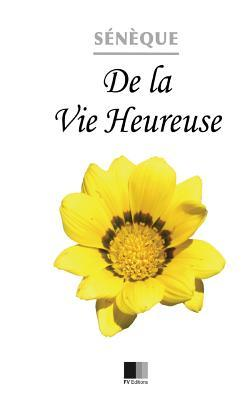 De Le Vie Heureuse