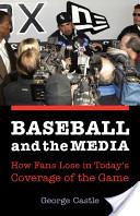 Baseball and the Media