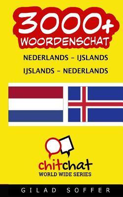 3000+ Nederlands Ijslands Ijslands-nederlands Woordenschat