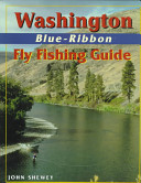 Washington Blue-Ribbon Fly Fishing Guide