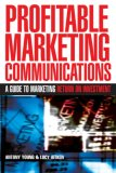 Profitable Marketing Communications