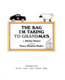Bag I am taking to Grandma's