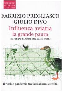 Influenza aviaria la grande paura