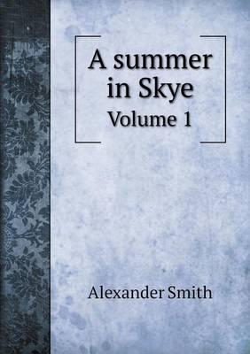 A Summer in Skye Volume 1