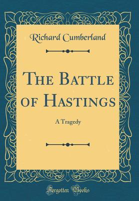 The Battle of Hastin...