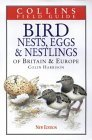 Bird Nests, Eggs and Nestlings of Britain and Europe