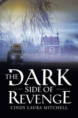 The Dark Side of Revenge
