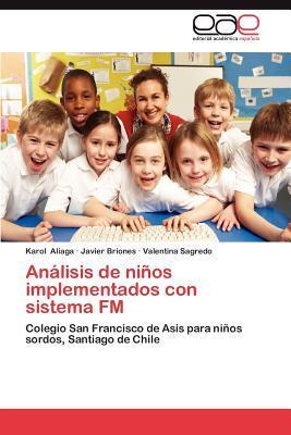 Análisis de niños implementados con sistema FM