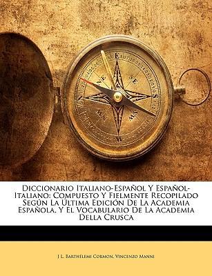 Diccionario Italiano-Español Y Español-Italiano