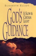 God's Guidance a Slo...