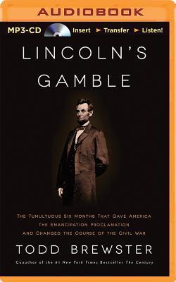 Lincoln's Gamble