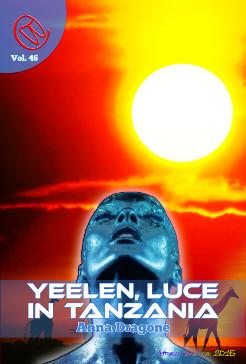 Yeelen, luce in Tanzania