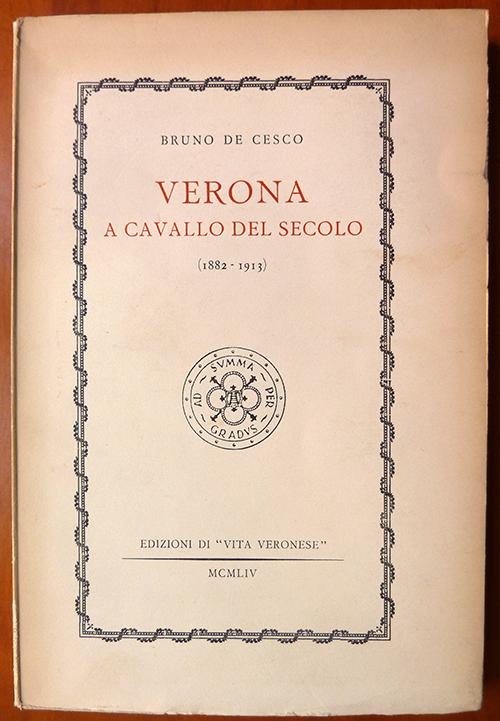 Verona a cavallo del secolo
