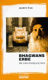 Bhagwans Erbe