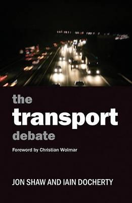 The Transport Debate