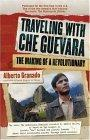 Traveling with Che Guevara