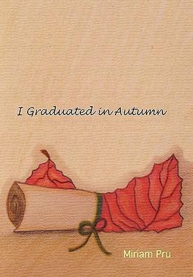 I Graduated in Autumn