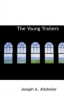 The Young Trailers