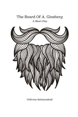 The Beard of A. Gins...