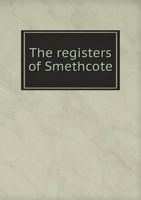 The Registers of Smethcote