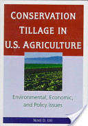 Conservation Tillage in United States Agriculture