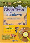 Ghost Town at Sundow...