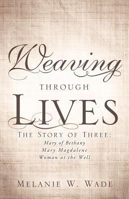 Weaving Through Lives