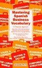 Mastering Spanish Business Vocabulary