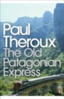 "The ""Old Patagonian Express"""
