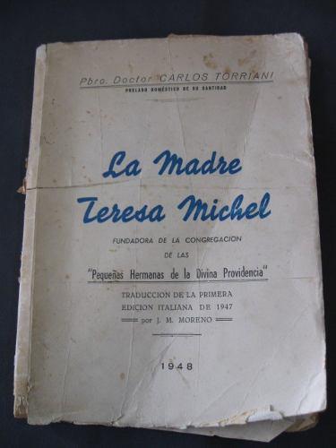 La Madre Teresa Michel
