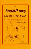 SuperPuppy Goes to Puppy Class