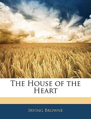 The House of the Heart