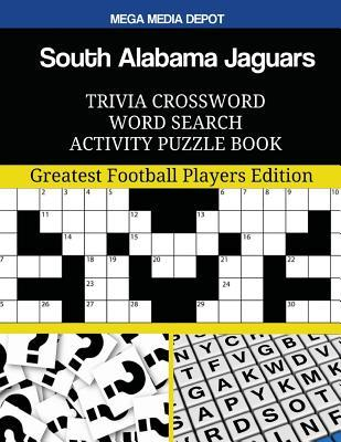 South Alabama Jaguars Trivia Crossword Word Search Activity Puzzle Book