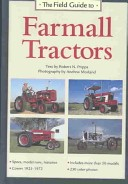 The Field Guide to Farmall Tractors