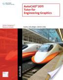 AutoCAD 2011 Tutor for Engineering Graphics