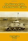 The History of the 4th Armoured Brigade