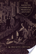 The Shorter Cambridge Medieval History