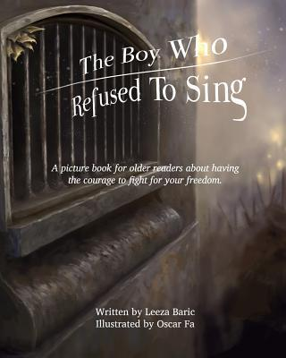 The Boy Who Refused to Sing
