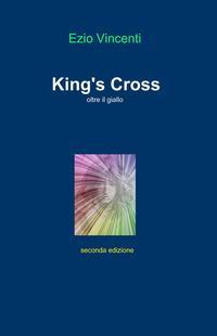 King's Cross. Oltre il giallo