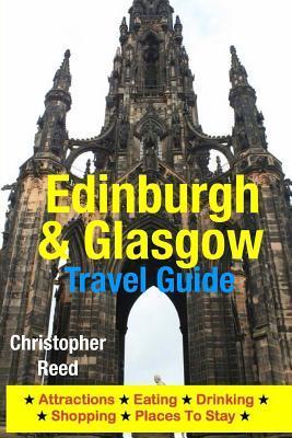 Edinburgh & Glasgow Travel Guide