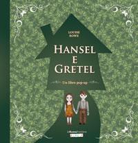 Hansel e Gretel. Libro pop-up