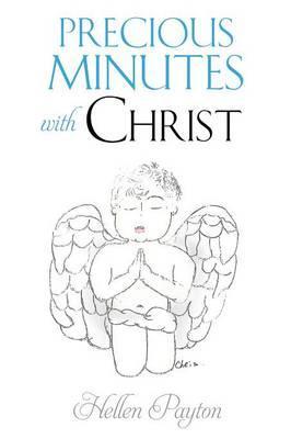 PRECIOUS MINUTES W/CHRIST