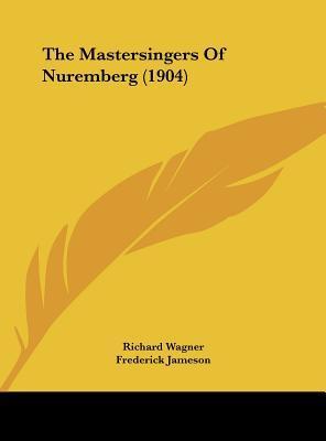 The Mastersingers of Nuremberg (1904)