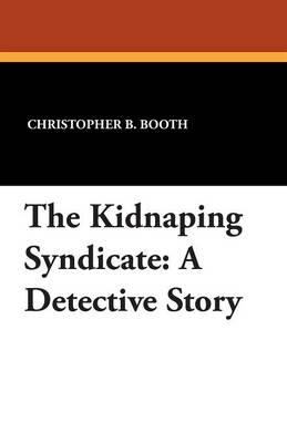 The Kidnaping Syndicate