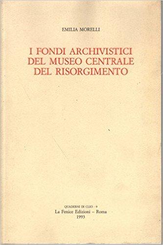 I fondi archivistici...
