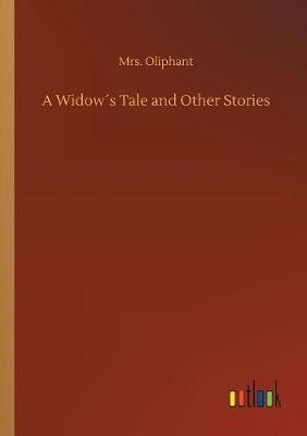 A Widow´s Tale and Other Stories