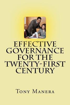 Effective Governance for the Twenty-First Century