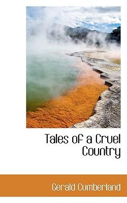 Tales of a Cruel Country