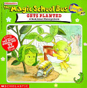 The Magic School Bus Gets Planted
