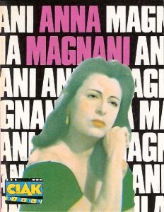 Anna Magnani, la vita, il mito, i film